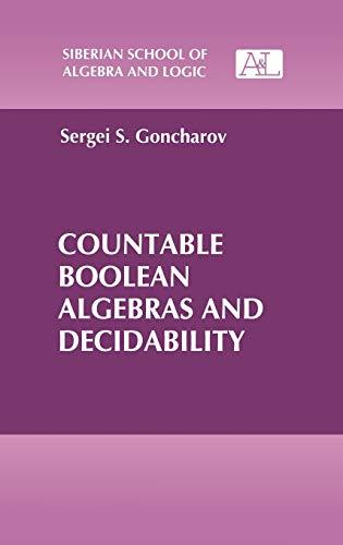 Countable Boolean Algebras and Decidability (Siberian School of Algebra and Logic): Sergei S. ...