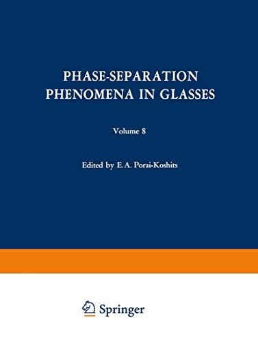 9780306183089: Phase-Separation Phenomena in Glasses/Likvatsionnye Yavleniya v Steklakh/Ликвационные Явления в Стеклах: Proceedings of the first All-Union April 16–18, 1968 (The Structure of Glass)
