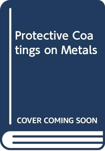 Protective Coatings on Metals