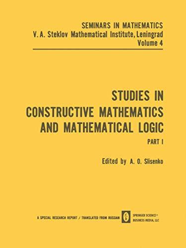 Studies in Constructive Mathematics and Mathematical Logic: Part 1: Slisenko a. O.