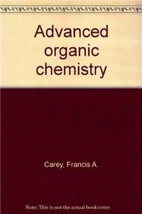 9780306250040: Advanced Organic Chemistry