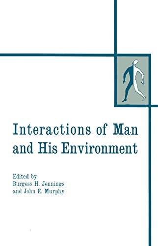 9780306302343: Interactions of Man & His Environment