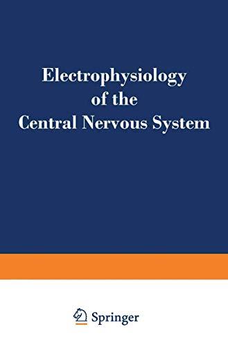 9780306303814: Electrophysiology of the Central Nervous System