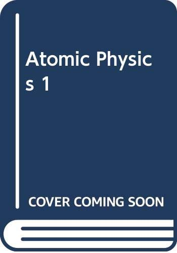 9780306303838: Atomic Physics 1