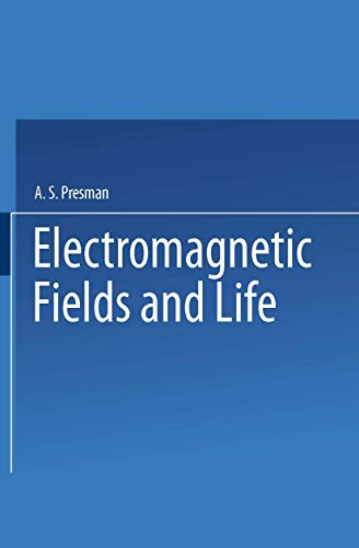 9780306303951: Electromagnetic Fields and Life