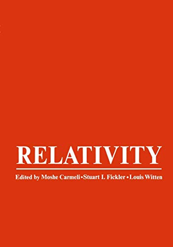 9780306304750: Relativity: Proceedings of the Relativity Conference in the Midwest, held at Cincinnati, Ohio, June 2-6, 1969