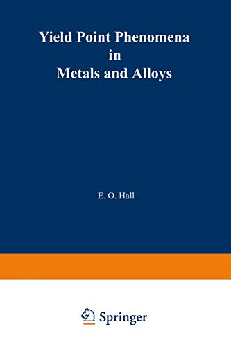 9780306304903: Yield Point Phenomena in Metals and Alloys