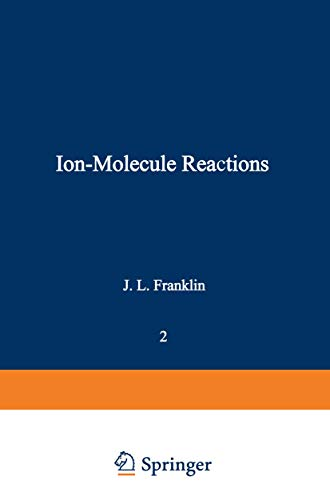 9780306305528: Ion-Molecule Reactions: Volume 2