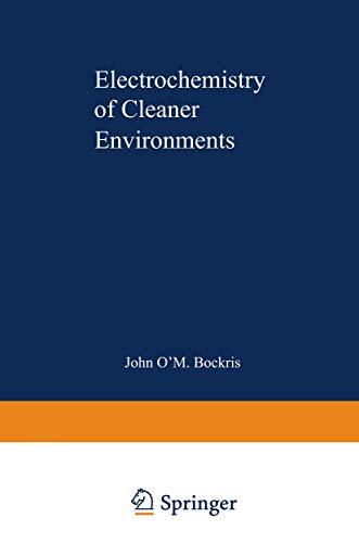 Electrochemistry of Cleaner Environments: John O'M Bockris