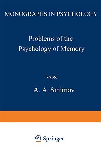 9780306305740: Problems of the Psychology of Memory (Monographs in Psychology)