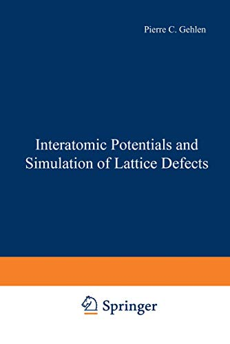 9780306305993: Interatomic Potentials and Simulation of Lattice Defects