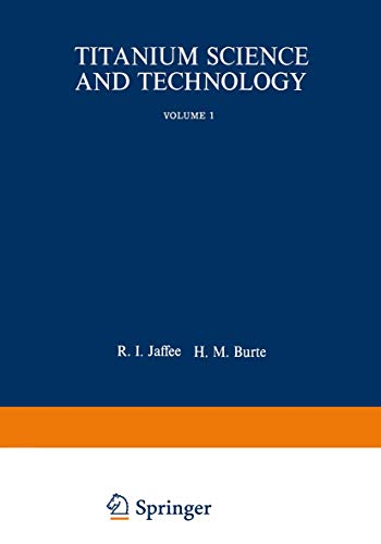 9780306307287: Titanium Science and Technology. Volumes 1; 2; 3; 4