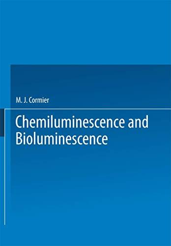 9780306307331: Chemiluminescence and Bioluminescence