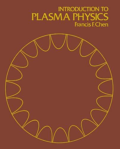 9780306307553: Introduction to Plasma Physics