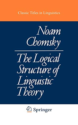 9780306307607: The Logical Structure of Linguistic Theory