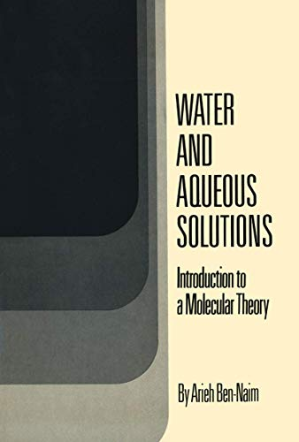 9780306307744: Water and Aqueous Solutions: Introduction to a Molecular Theory