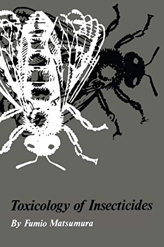 9780306307874: Toxicology of Insecticides