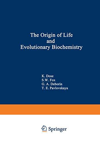 9780306308116: The Origin of Life and Evolutionary Biochemistry