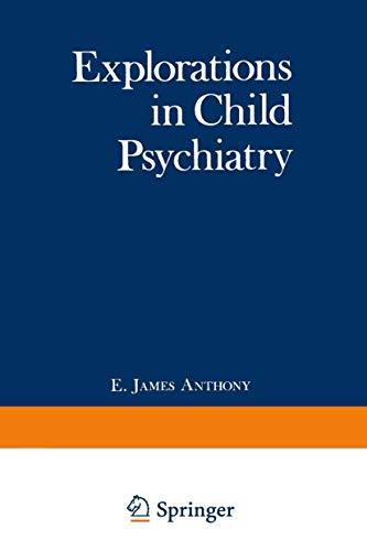 9780306308192: Explorations in Child Psychiatry