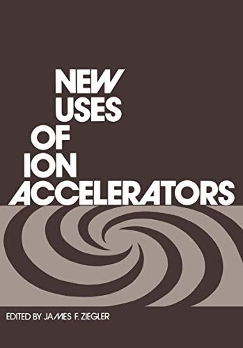 9780306308536: New Uses of Ion Accelerators