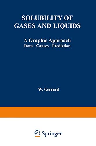 9780306308666: Solubility of Gases and Liquids: A Graphic Approach Data  -  Causes  -  Prediction