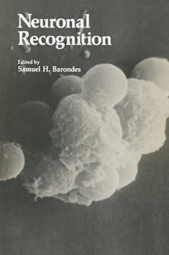 9780306308857: Neuronal Recognition (Current Topics in Neurobiology)
