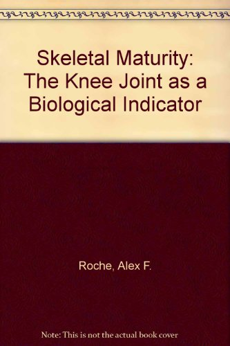 9780306309007: Skeletal Maturity:The Knee Joint As a Biological Indicator