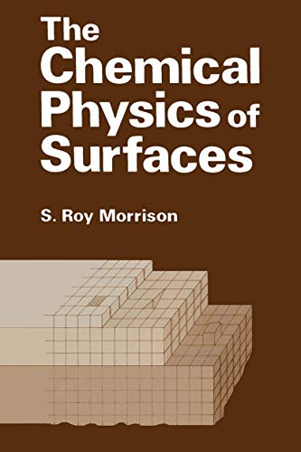 9780306309601: The Chemical Physics of Surfaces
