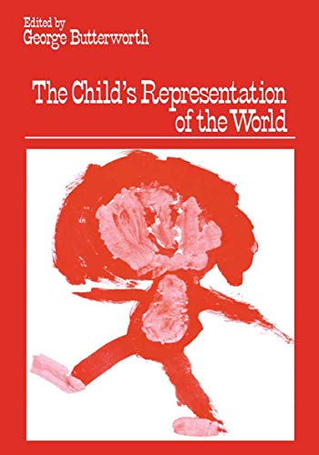 The Child's Representation of the World: Butterworth, George