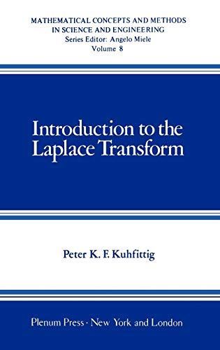 Introduction to the Laplace Transform (Mathematical Concepts: Peter K.F. Kuhfittig