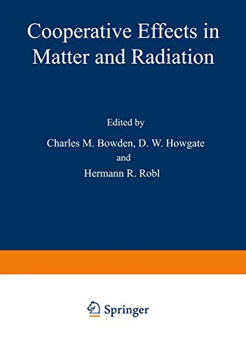 9780306310782: Cooperative effects in matter and radiation