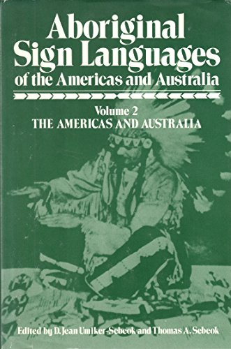 9780306310812: Aboriginal Sign Languages of the Americas and Australia Volume 2: The Americas and Australia