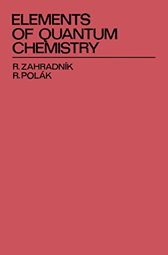 9780306310935: Elements of Quantum Chemistry