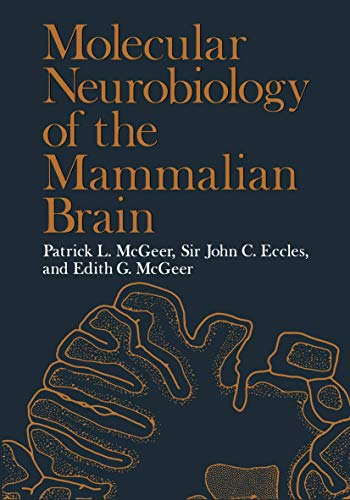 9780306310959: MOLECULAR NEUROBIOLOGY OF THE MAMMALIAN