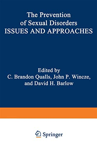 The Prevention of sexual disorders: Issues and: Qualls, C. Brandon,