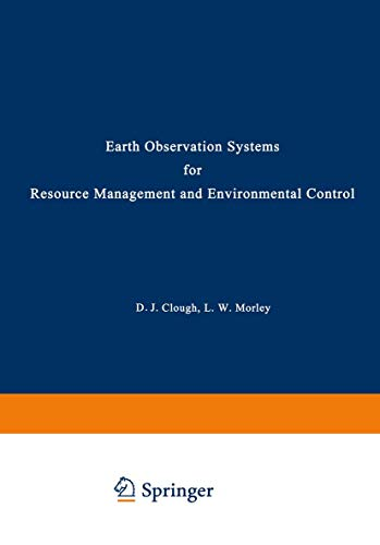 9780306328442: Earth Observation Systems for Resource Management and Environmental Control (Nato Conference Series)