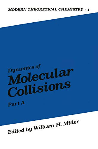 9780306335013: Dynamics of Molecular Collisions, Part A