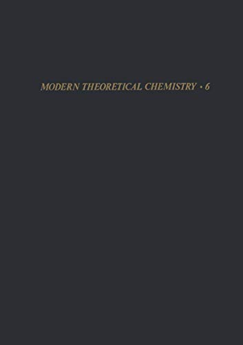 9780306335068: 006: Time-Dependent Processes (Statistical Mechanics, Part B / Modern Theoretical Chemistry, Vol. 6)