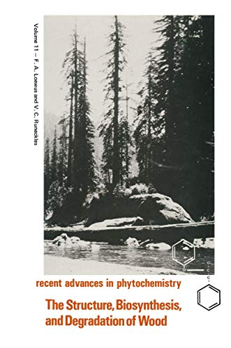 9780306347115: The Structure, Biosynthesis, and Degradation of Wood (Recent Advances in Phytochemistry)