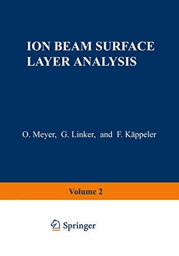 9780306350467: Ion Beam Surface Layer Analysis: Volume 2
