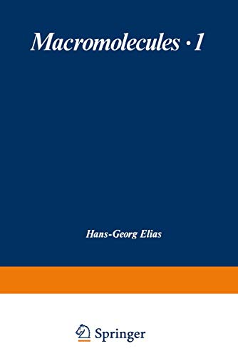 Macromolecules: Volume 1 Structure and Properties /: Elias, H G