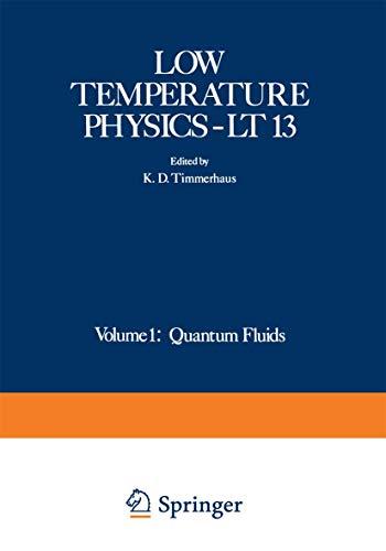 Low Temperature Physics-LT 13: Volume 1: Quantum: Klaus D. Timmerhaus,