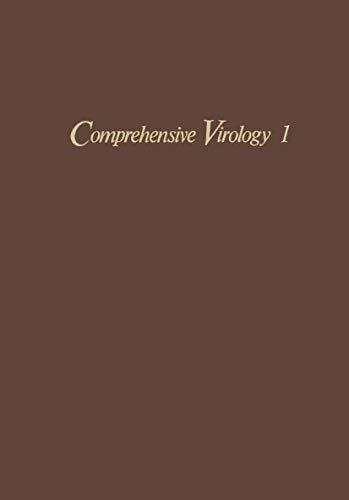 Comprehensive Virology, Volume 1: Descriptive Catalogue of: Heinz Fraenkel-Conrat ,