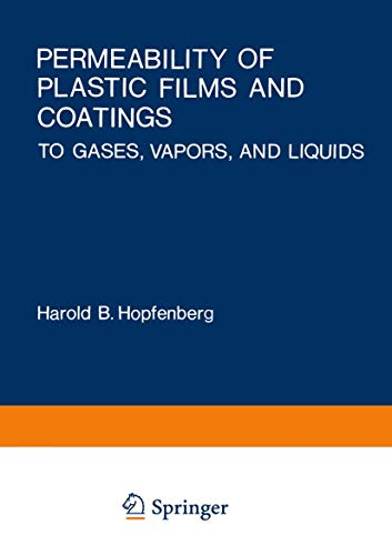 9780306364068: Permeability of Plastic Films and Coatings: To Gases, Vapors, and Liquids (Polymer Science and Technology)