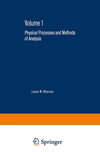 PHOTOELECTRONIC IMAGING DEVICES, VOLUME 1: PHYSICAL PROCESSES AND METHODS OF ANALYSIS