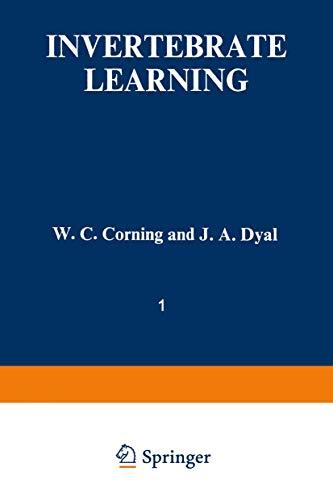 9780306376719: 001: Invertebrate Learning: Volume 1 Protozoans Through Annelids