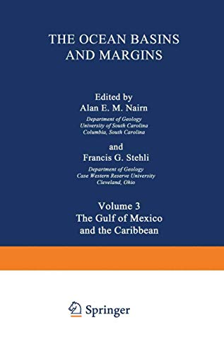 9780306377730: The Ocean Basins and Margins: Volume 3 The Gulf of Mexico and the Caribbean: 003