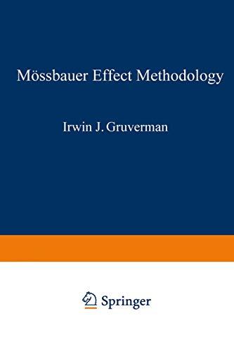 9780306388101: Mössbauer Effect Methodology