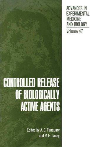 9780306390470: Controlled Release of Biologically Active Agents (Advances in Experimental Medicine & Biology (Springer))