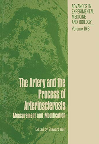 Artery and the Process of Arteriosclerosis: Pathogenesis (Part 1, 16A); Measurement and ...